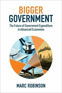 Bigger Government (eBook, ePUB) - Robinson, Marc