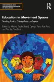 Education in Movement Spaces (eBook, ePUB)