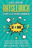Das große Rätselbuch für clevere Kinder (ab 4 Jahre)