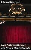 Das Nationaltheater des Neuen Deutschlands (eBook, ePUB)