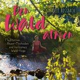 Den Wald atmen (eBook, ePUB)