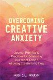Overcoming Creative Anxiety (eBook, ePUB)