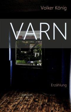 Varn (eBook, ePUB) - König, Volker