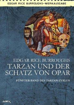 TARZAN UND DER SCHATZ VON OPAR (eBook, ePUB) - Burroughs, Edgar Rice