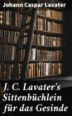 J. C. Lavater's Sittenbüchlein für das Gesinde (eBook, ePUB)