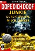 Dope dich doof (eBook, ePUB)
