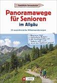 Panoramawege für Senioren Allgäu (Mängelexemplar)