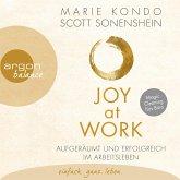 Joy at Work - Aufgeräumt und erfolgreich im Arbeitsleben (Ungekürzte Lesung) (MP3-Download)