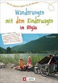 Wanderungen mit dem Kinderwagen im Allgäu (Mängelexemplar)