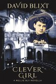 Clever Girl: A Nellie Bly Novella (eBook, ePUB)
