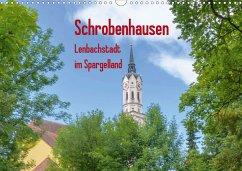 Schrobenhausen - Lenbachstadt im Spargelland (Wandkalender 2021 DIN A3 quer)