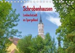 Schrobenhausen - Lenbachstadt im Spargelland (Tischkalender 2021 DIN A5 quer)