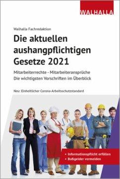 Die aktuellen aushangpflichtigen Gesetze 2021 - Walhalla Fachredaktion