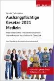 Aushangpflichtige Gesetze 2021 Bereich Medizin