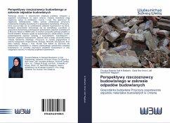 Perspektywy rzeczoznawcy budowlanego w zakresie odpadów budowlanych