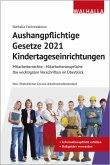 Aushangpflichtige Gesetze 2021 Kindertageseinrichtungen