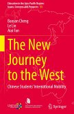 The New Journey to the West: Chinese Students' International Mobility