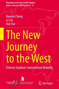 The New Journey to the West: Chinese Students' International Mobility - Cheng, Baoyan; Lin, Le; Fan, Aiai