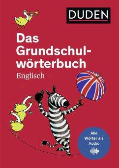 Das Grundschulwörterbuch Englisch - Müller-Wolfangel, Ute