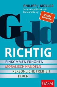 GELDRICHTIG - Müller, Philipp J.