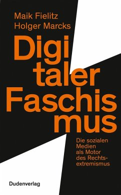 Digitaler Faschismus - Fielitz, Maik;Marcks, Holger