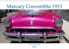 Mercury Convertible 1953 - Ein Traum in Pink (Wandkalender 2021 DIN A3 quer)