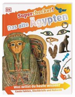 Superchecker! Das alte Ägypten