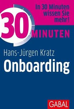 30 Minuten Onboarding - Kratz, Hans-Jürgen