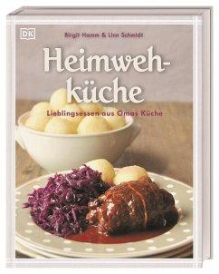Heimwehküche - Hamm, Birgit; Schmidt, Linn