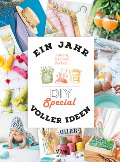 Ein Jahr voller Ideen - Do it yourself - Loiseau, Anne