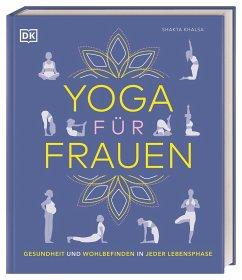 Yoga für Frauen - Khalsa, Shakta