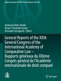 General Reports of the XXth General Congress of the International Academy of Comparative Law - Rapports généraux du XXème Congrès général de l'Académie internationale de droit comparé