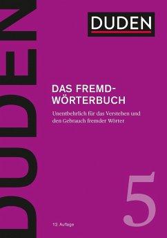 Duden 05 - Das Fremdwörterbuch - Dudenredaktion
