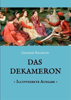 Das Dekameron - Illustrierte Ausgabe - Boccaccio, Giovanni
