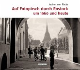 Auf Fotopirsch durch Rostock