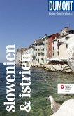DuMont Reise-Taschenbuch Slowenien & Istrien