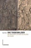 Die Todesbilder im Bischöflichen Schloss in Chur