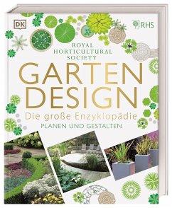 Gartendesign - Die große Enzyklopädie - Royal Horticultural Society