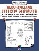 Berufsalltag effektiv gestalten mit visuellen und kreativen Notizen (eBook, ePUB)