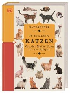 Naturelove. 50 besondere Katzen - Pulling, Jennifer
