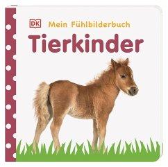 Mein Fühlbilderbuch. Tierkinder - Jaekel, Franziska