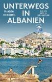 Unterwegs in Albanien (DuMont Reiseabenteuer)