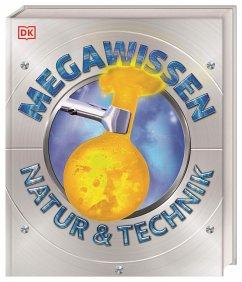 Mega-Wissen. Natur & Technik