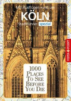 1000 Places To See Before You Die - Metzger, Petra;Bode, Niklas