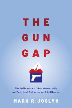 The Gun Gap (eBook, PDF) - Joslyn, Mark R.