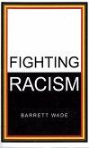 Fighting Racism (eBook, ePUB)