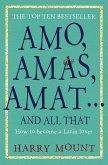 Amo, Amas, Amat ... and All That (eBook, ePUB)