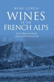 Wines of The French Alps (eBook, ePUB)