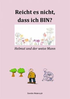 Helmut und der weise Mann (eBook, ePUB) - Mularczyk, Sandra