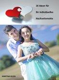 16 Ideen für Ihres individuelles Hochzeitsmotto (eBook, ePUB)